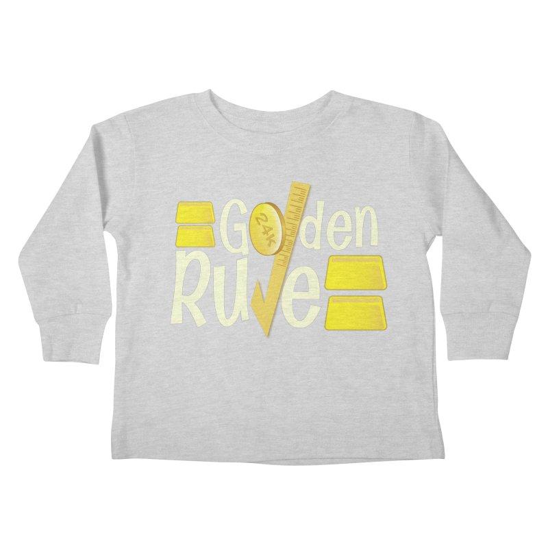 The Golden RULE Kids Toddler Longsleeve T-Shirt by PickaCS's Artist Shop
