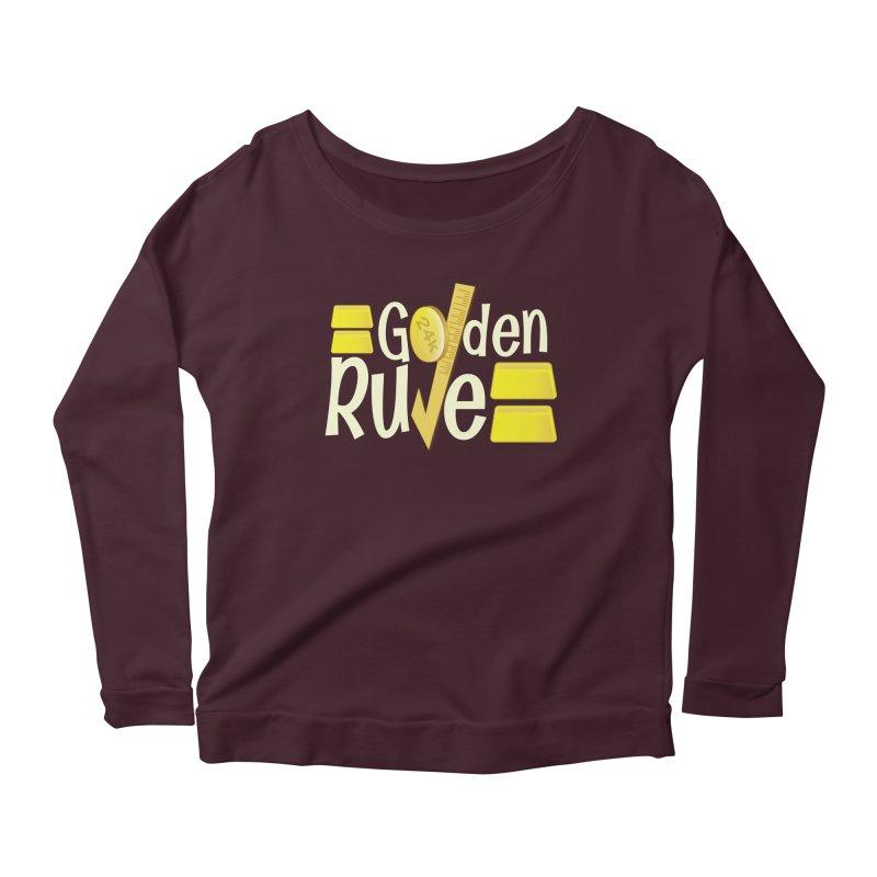 The Golden RULE Women's Longsleeve Scoopneck  by PickaCS's Artist Shop