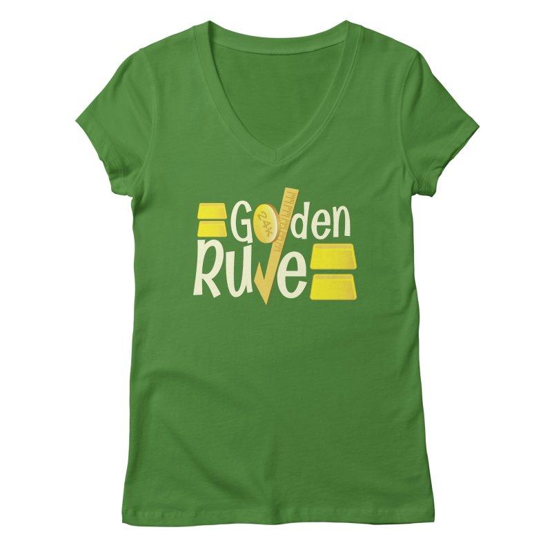 The Golden RULE Women's V-Neck by PickaCS's Artist Shop