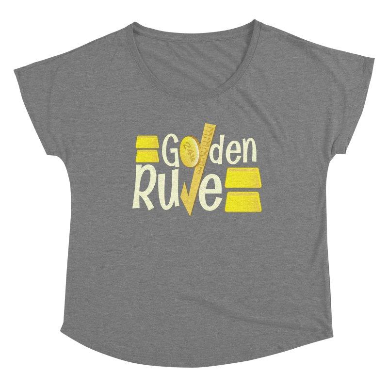 The Golden RULE Women's Scoop Neck by PickaCS's Artist Shop