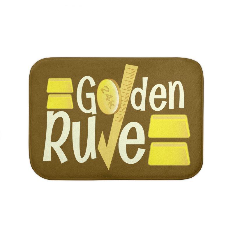 The Golden RULE Home Bath Mat by PickaCS's Artist Shop