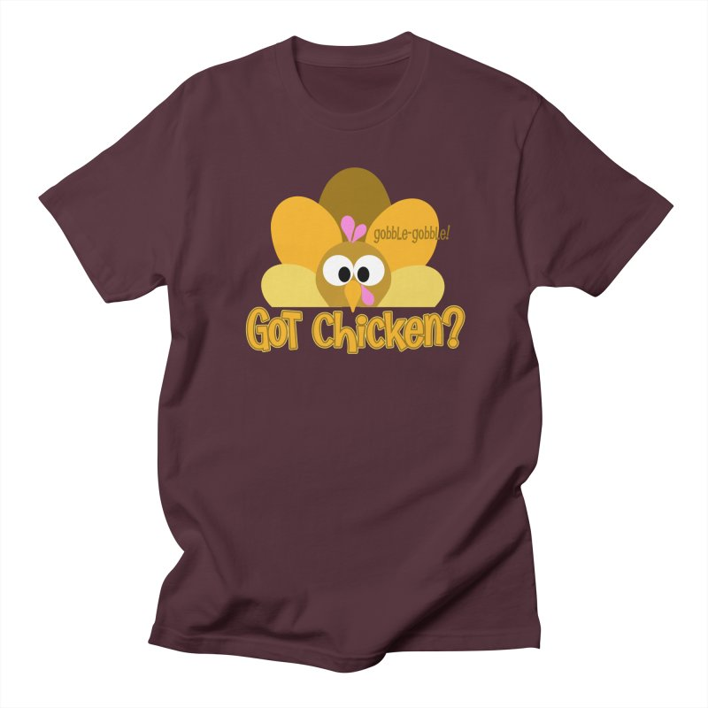 GObble-gobble! Women's Unisex T-Shirt by PickaCS's Artist Shop