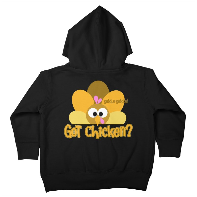 GObble-gobble! Kids Toddler Zip-Up Hoody by PickaCS's Artist Shop