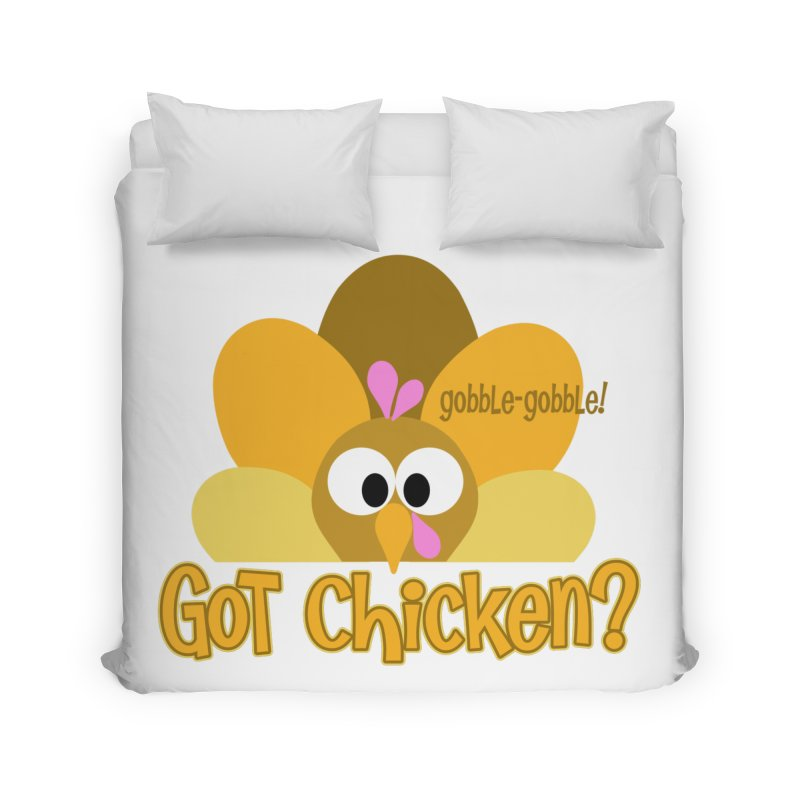 GObble-gobble! Home Duvet by PickaCS's Artist Shop