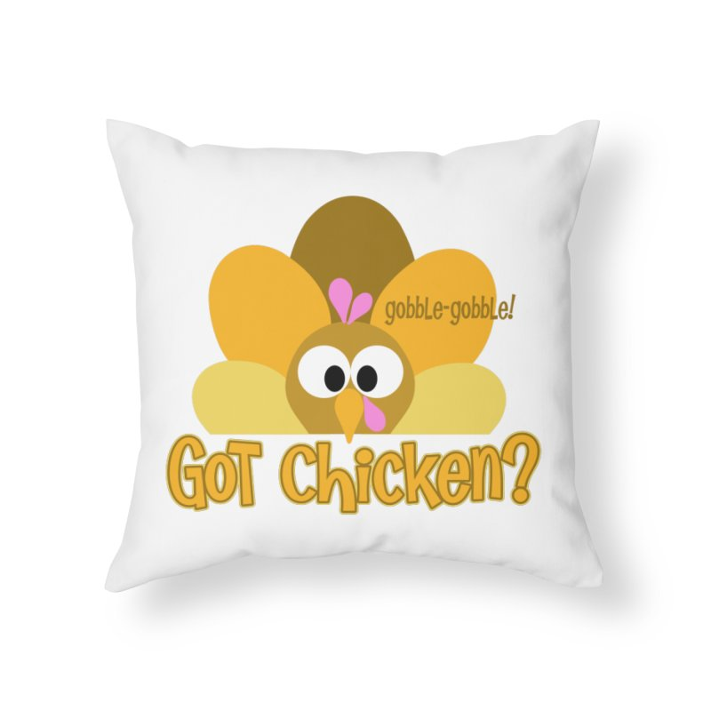 GObble-gobble! Home Throw Pillow by PickaCS's Artist Shop