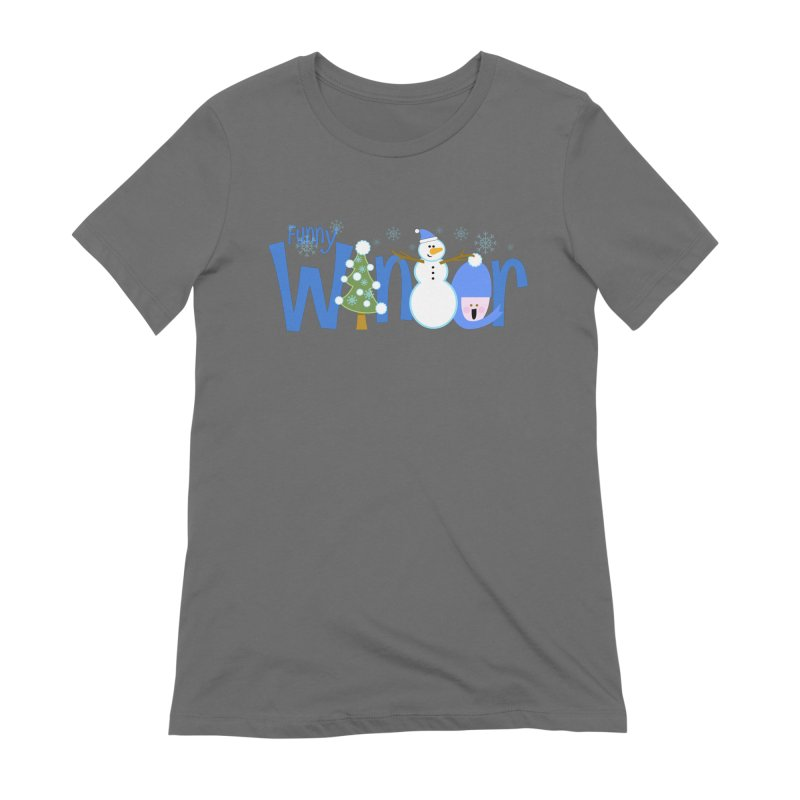 Funny Winter Women's T-Shirt by PickaCS's Artist Shop