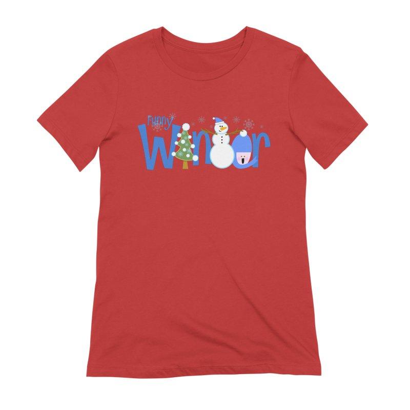 Funny Winter Women's Extra Soft T-Shirt by PickaCS's Artist Shop