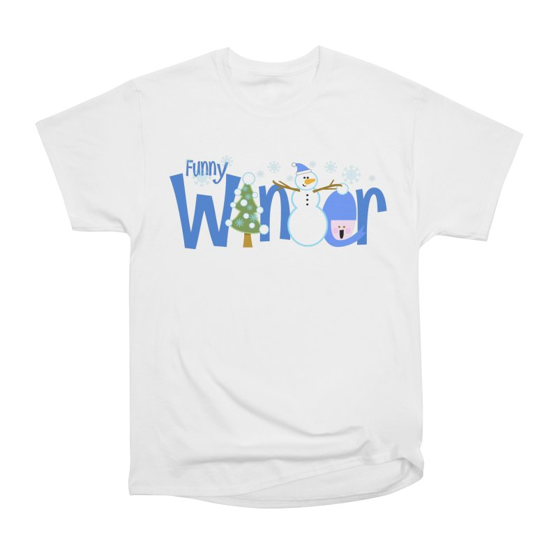 Funny Winter Women's Classic Unisex T-Shirt by PickaCS's Artist Shop
