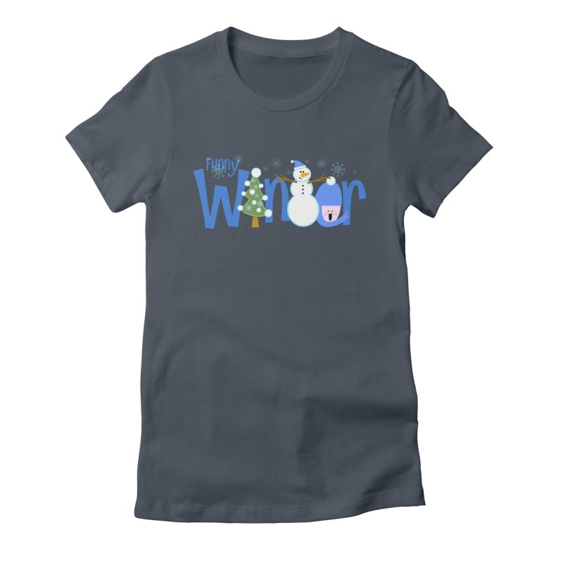 Funny Winter Women's T-Shirt by PickaCS's Artist Shop