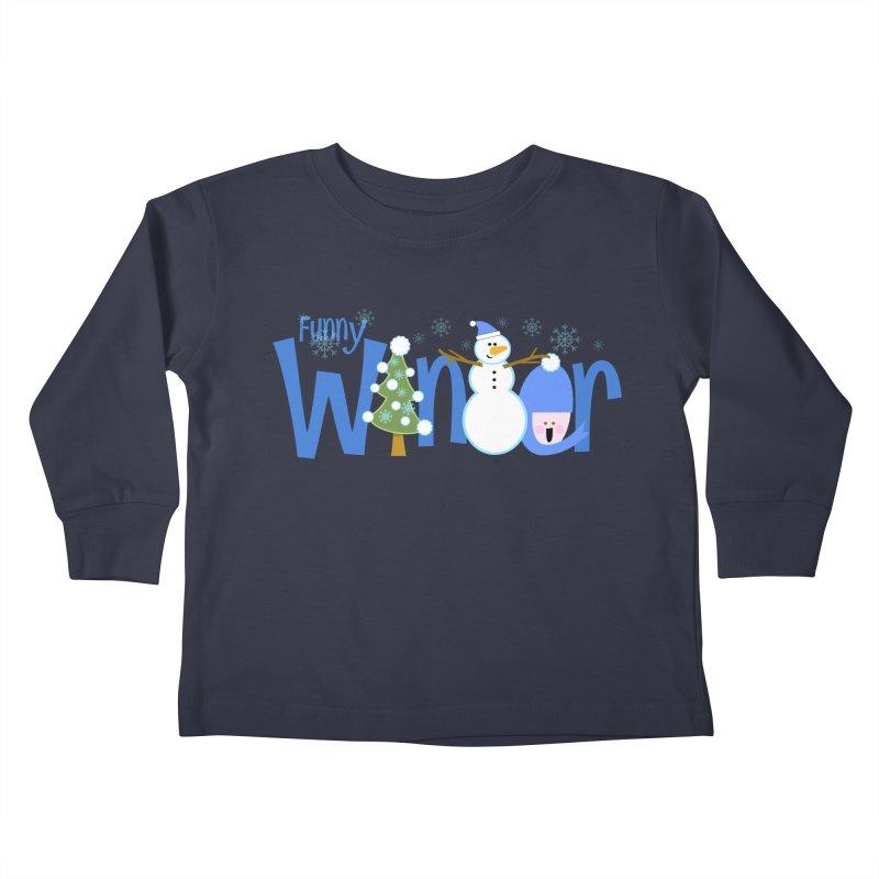 Funny Winter Kids Toddler Longsleeve T-Shirt by PickaCS's Artist Shop