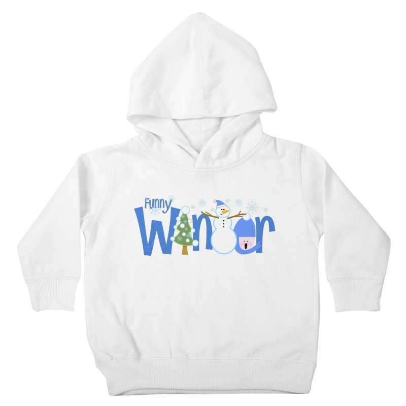 Funny Winter Kids Toddler Pullover Hoody by PickaCS's Artist Shop