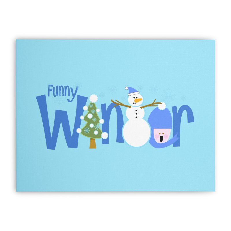 Funny Winter Home Stretched Canvas by PickaCS's Artist Shop