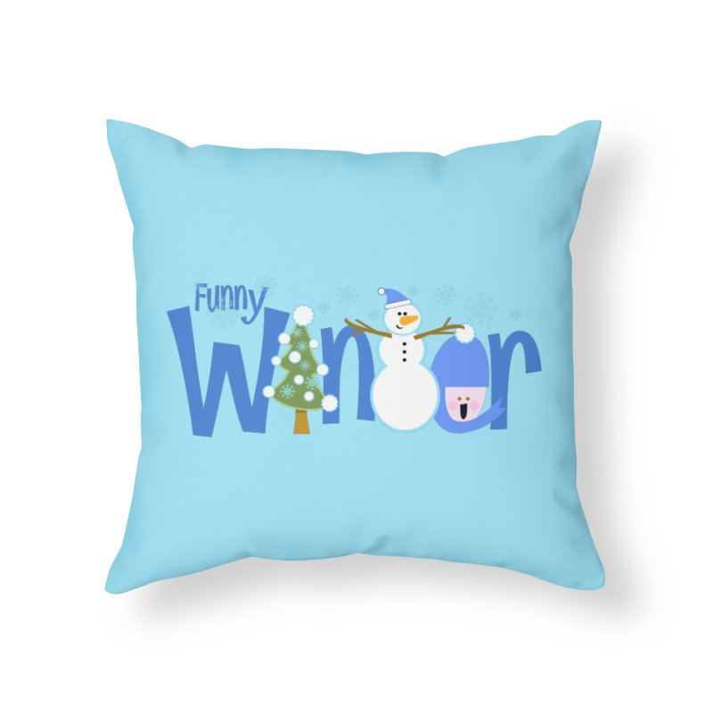Funny Winter Home Throw Pillow by PickaCS's Artist Shop