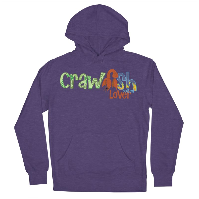 Crawfish Boiled Lover Women's Pullover Hoody by PickaCS's Artist Shop