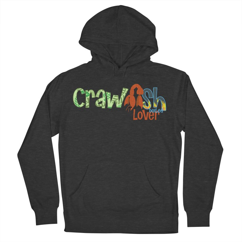 Crawfish Boiled Lover Men's Pullover Hoody by PickaCS's Artist Shop