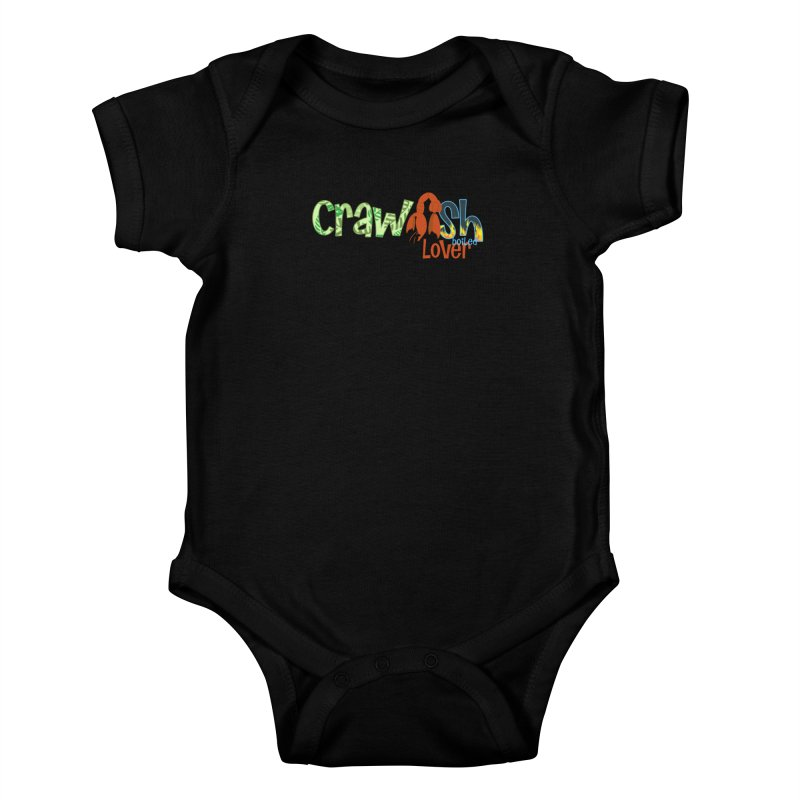 Crawfish Boiled Lover Kids Baby Bodysuit by PickaCS's Artist Shop