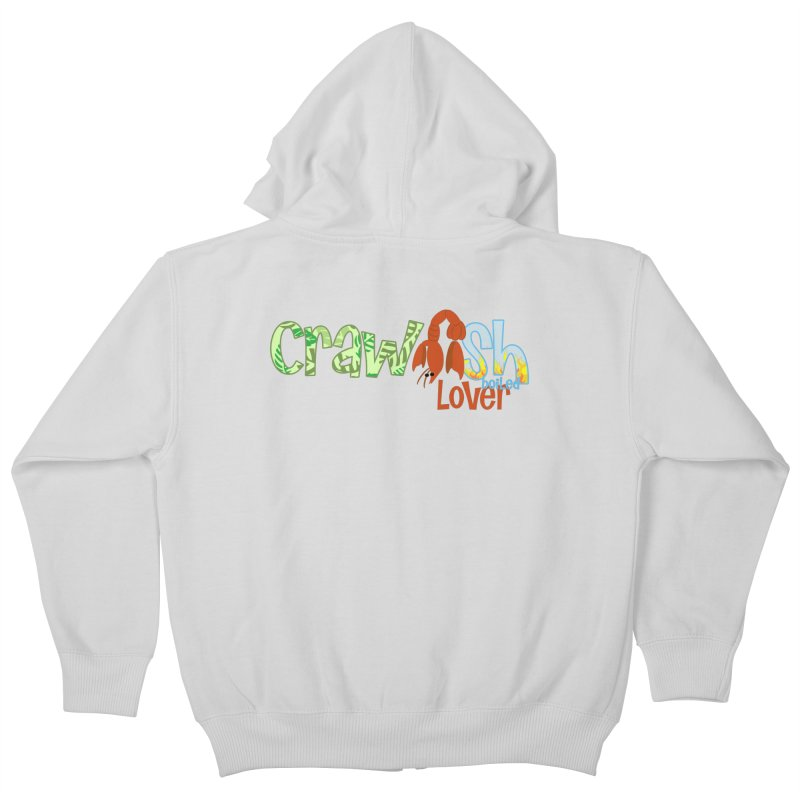 Crawfish Boiled Lover Kids Zip-Up Hoody by PickaCS's Artist Shop