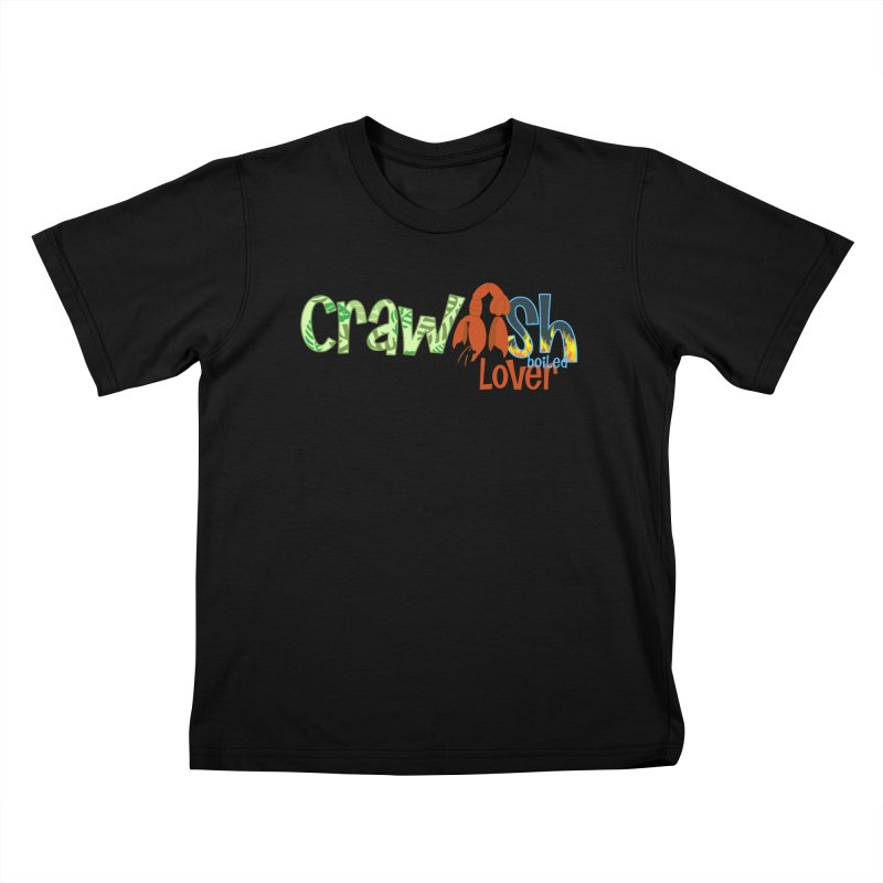 Crawfish Boiled Lover Kids T-Shirt by PickaCS's Artist Shop