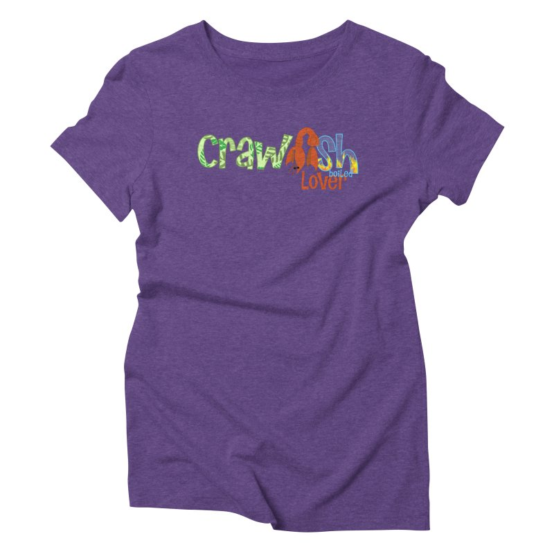 Crawfish Boiled Lover Women's Triblend T-Shirt by PickaCS's Artist Shop