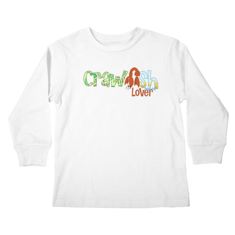 Crawfish Boiled Lover Kids Longsleeve T-Shirt by PickaCS's Artist Shop