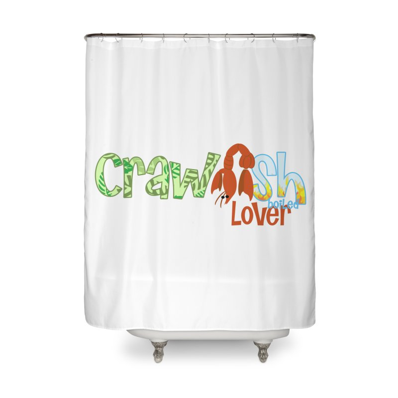 Crawfish Boiled Lover Home Shower Curtain by PickaCS's Artist Shop