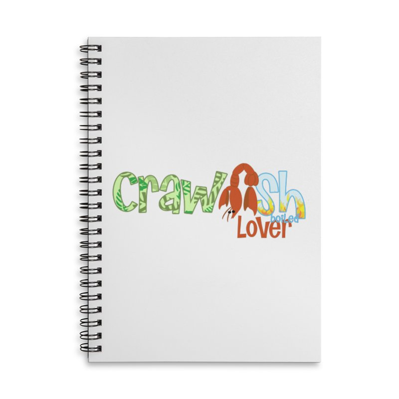 Crawfish Boiled Lover Accessories Notebook by PickaCS's Artist Shop