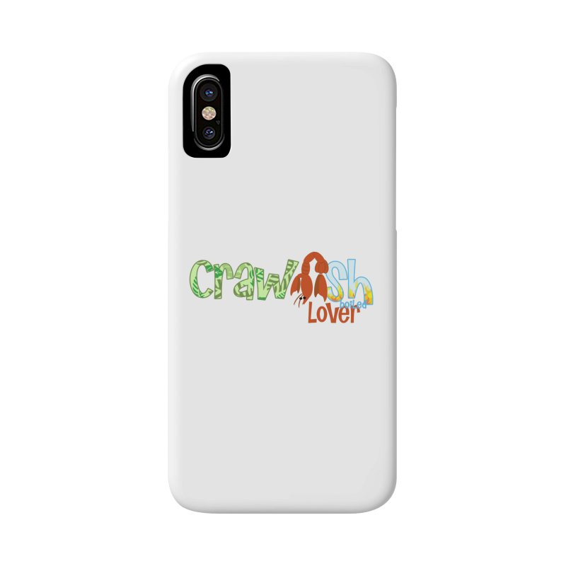 Crawfish Boiled Lover Accessories Phone Case by PickaCS's Artist Shop