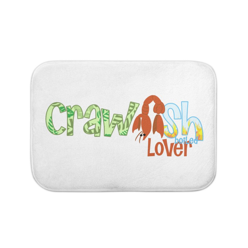 Crawfish Boiled Lover Home Bath Mat by PickaCS's Artist Shop