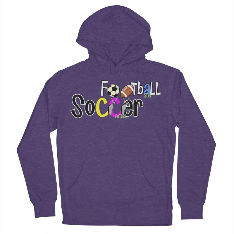 FootBall & SOCCER Women's Pullover Hoody by PickaCS's Artist Shop