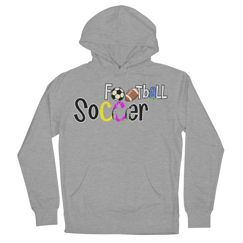 FootBall & SOCCER Men's Pullover Hoody by PickaCS's Artist Shop