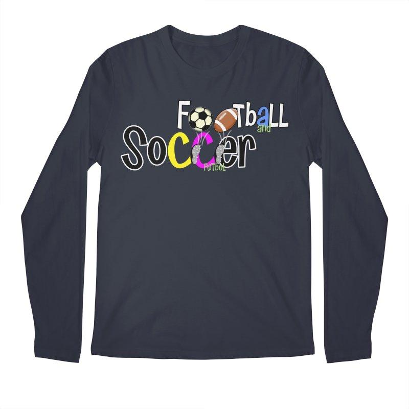 FootBall & SOCCER Men's Longsleeve T-Shirt by PickaCS's Artist Shop