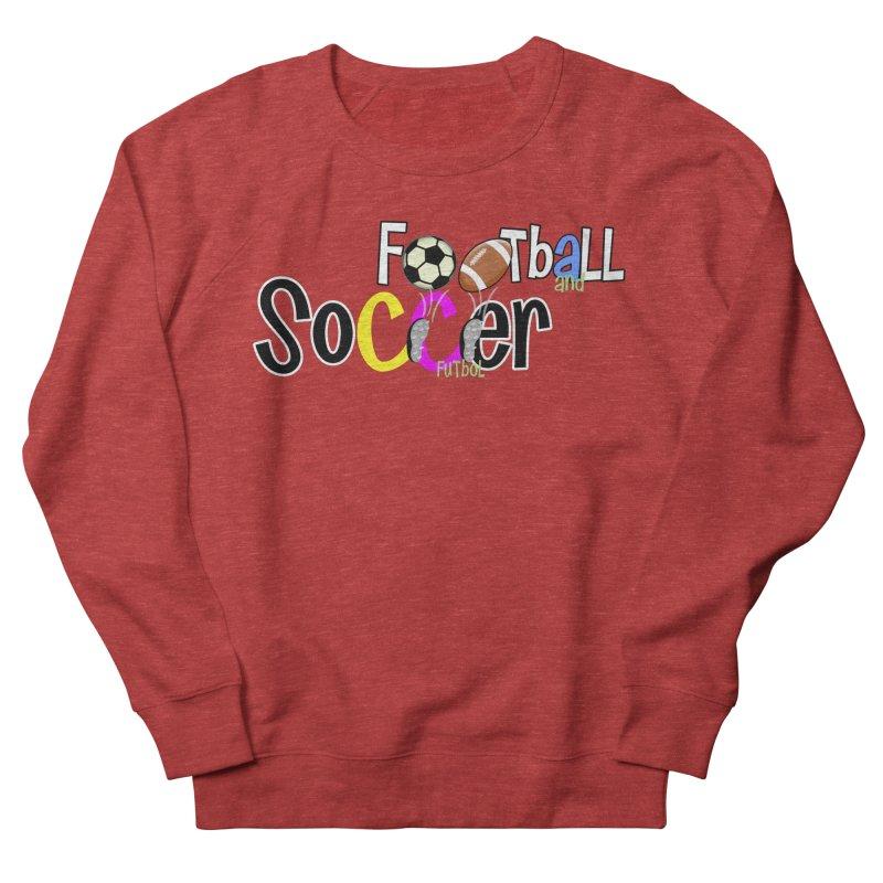 FootBall & SOCCER Women's Sweatshirt by PickaCS's Artist Shop