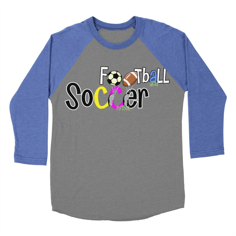 FootBall & SOCCER Women's Baseball Triblend T-Shirt by PickaCS's Artist Shop