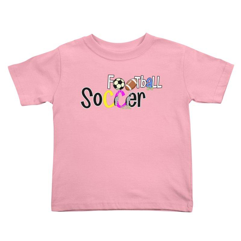 FootBall & SOCCER Kids Toddler T-Shirt by PickaCS's Artist Shop