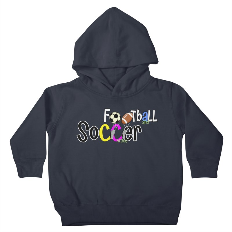 FootBall & SOCCER Kids Toddler Pullover Hoody by PickaCS's Artist Shop