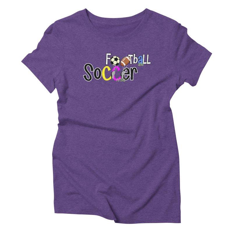 FootBall & SOCCER Women's Triblend T-Shirt by PickaCS's Artist Shop