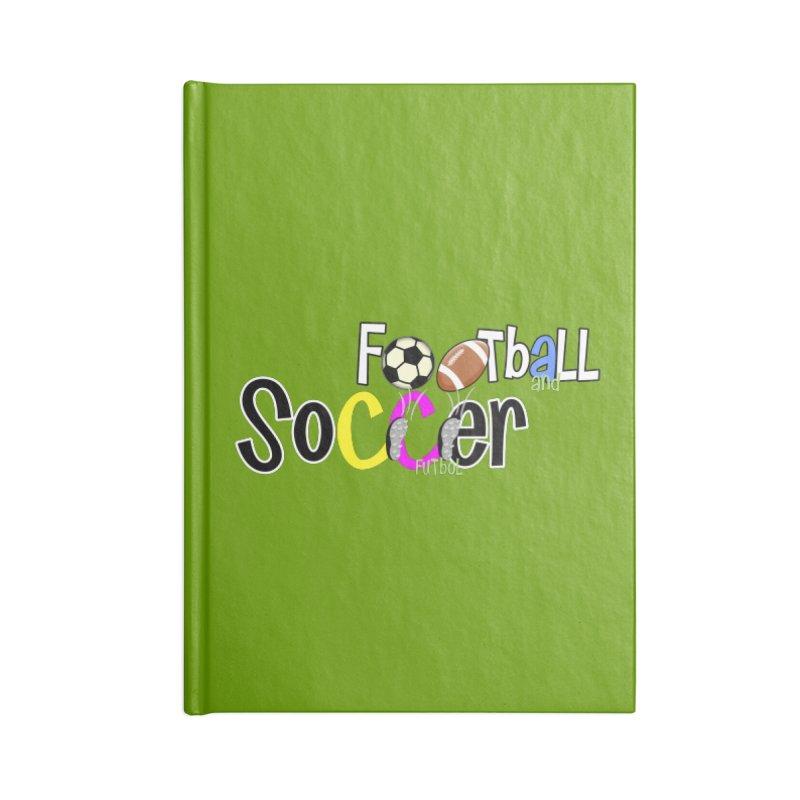 FootBall & SOCCER Accessories Notebook by PickaCS's Artist Shop