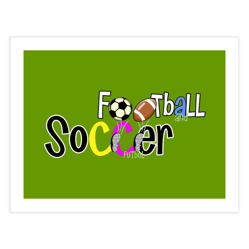 FootBall & SOCCER Home Fine Art Print by PickaCS's Artist Shop