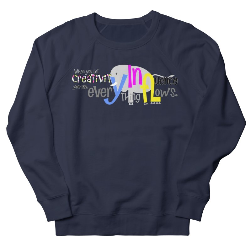 Creativity Men's French Terry Sweatshirt by PickaCS's Artist Shop