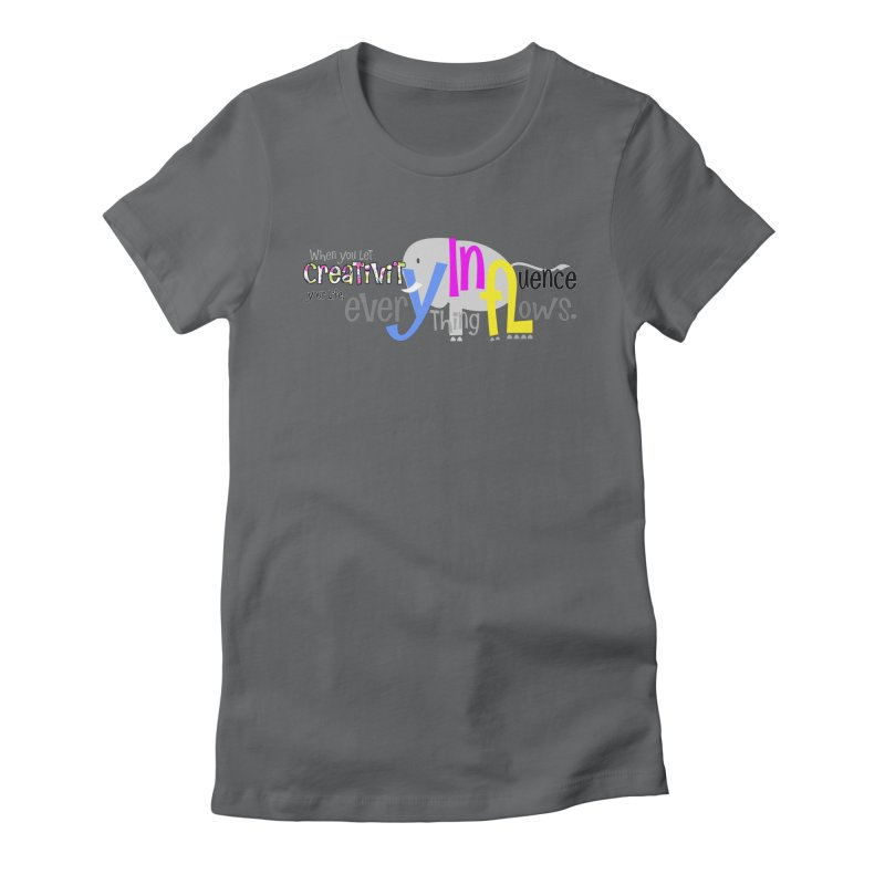Creativity Women's Fitted T-Shirt by PickaCS's Artist Shop