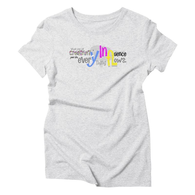 Creativity Women's Triblend T-Shirt by PickaCS's Artist Shop