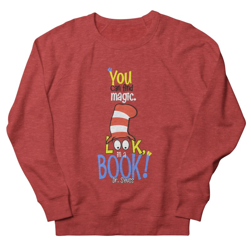 Look in a BOOK Men's French Terry Sweatshirt by PickaCS's Artist Shop