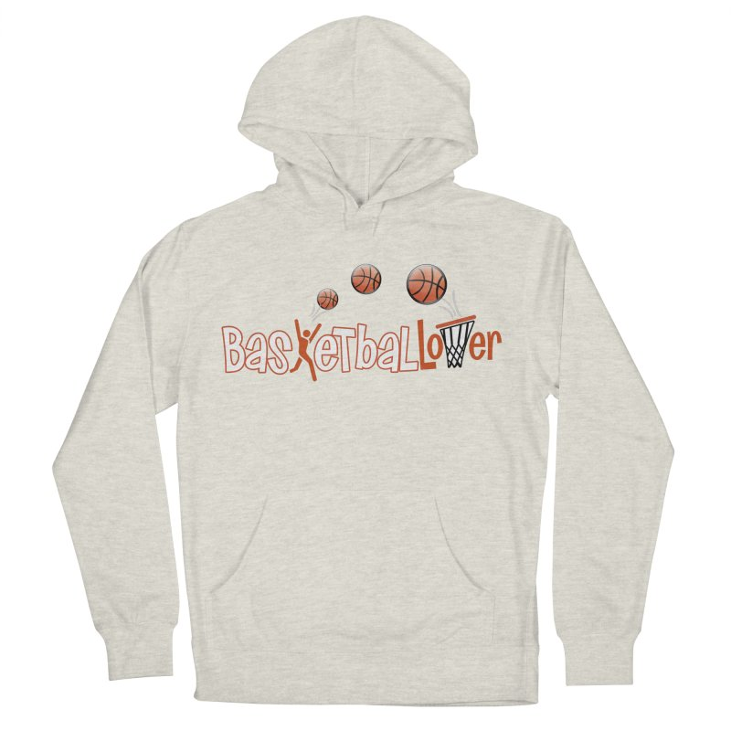 Basketball Lover Women's Pullover Hoody by PickaCS's Artist Shop