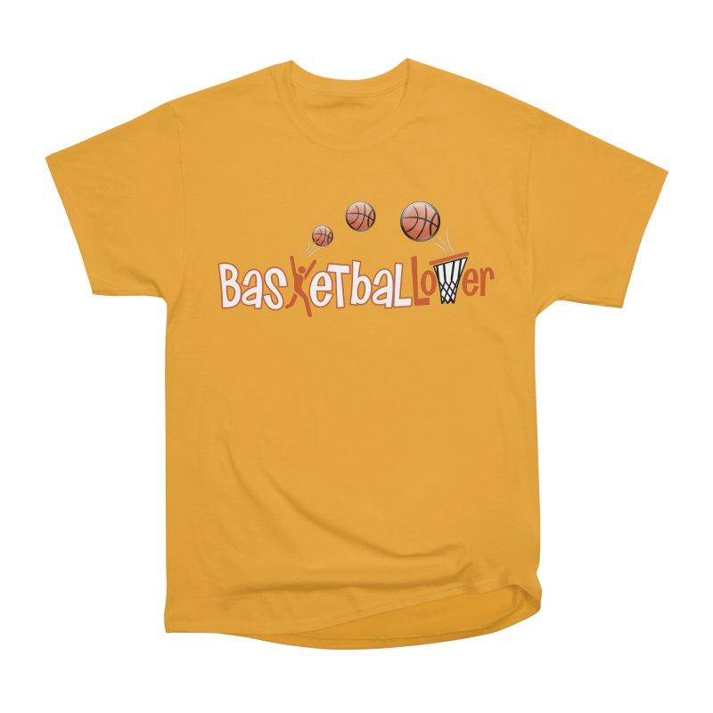 Basketball Lover Women's Heavyweight Unisex T-Shirt by PickaCS's Artist Shop