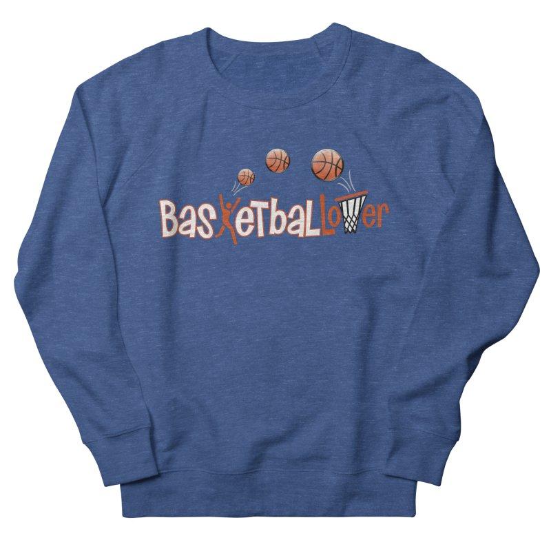 Basketball Lover Men's Sweatshirt by PickaCS's Artist Shop