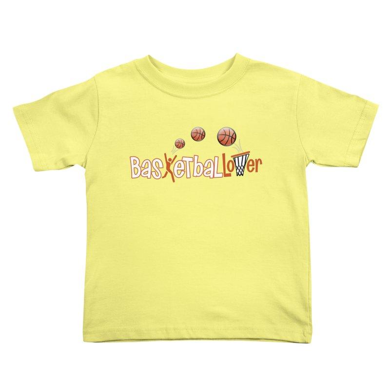Basketball Lover Kids Toddler T-Shirt by PickaCS's Artist Shop