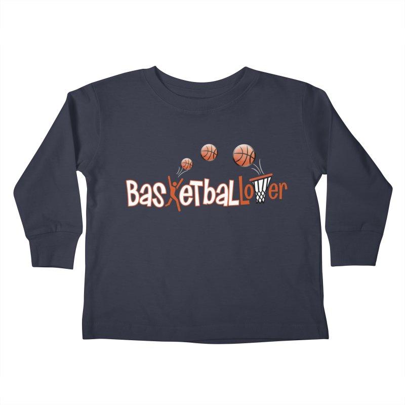 Basketball Lover Kids Toddler Longsleeve T-Shirt by PickaCS's Artist Shop