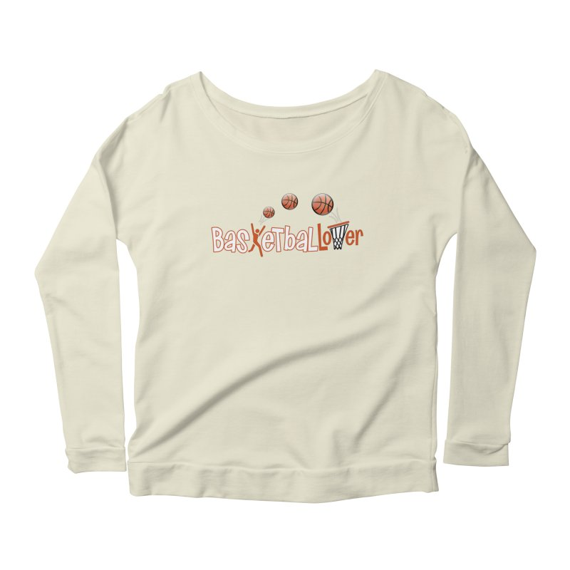 Basketball Lover Women's Scoop Neck Longsleeve T-Shirt by PickaCS's Artist Shop