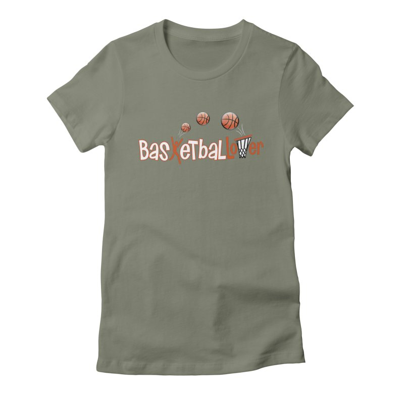 Basketball Lover Women's Fitted T-Shirt by PickaCS's Artist Shop