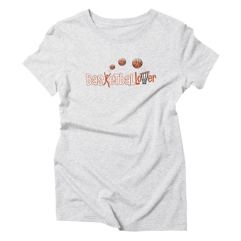 Basketball Lover Women's T-Shirt by PickaCS's Artist Shop